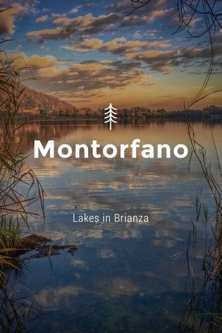 Montorfano Lakes in Brianza