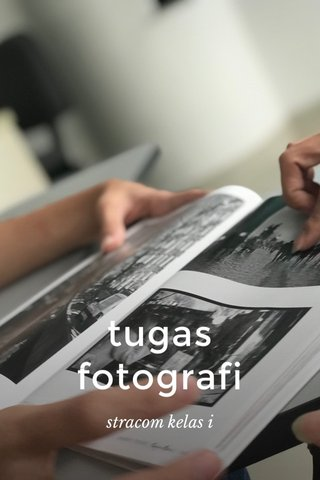 tugas fotografi stracom kelas i