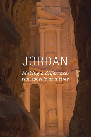 JORDAN Making a difference: two wheels at a time
