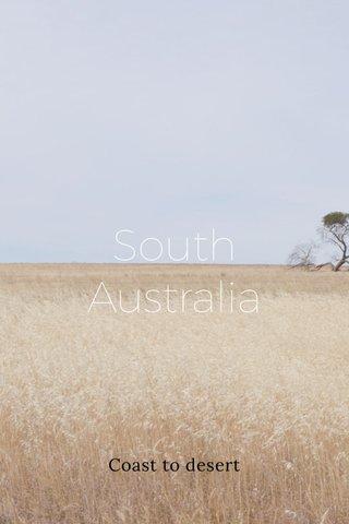 South Australia Coast to desert
