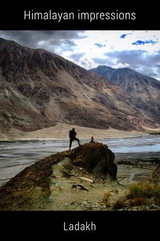 Himalayan impressions Ladakh