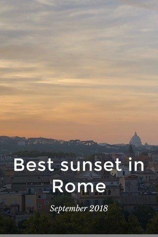 Best sunset in Rome September 2018