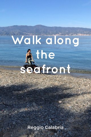 Walk along the seafront Reggio Calabria