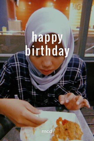 happy birthday mcd