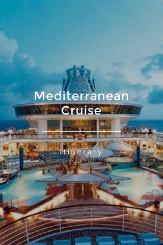 Mediterranean Cruise Itinerary