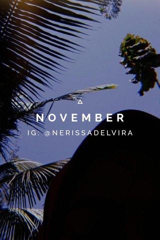NOVEMBER IG: @NERISSADELVIRA