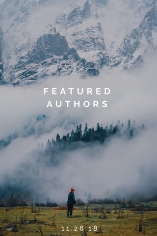FEATURED AUTHORS 11.26.18