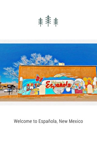 Welcome to Española, New Mexico