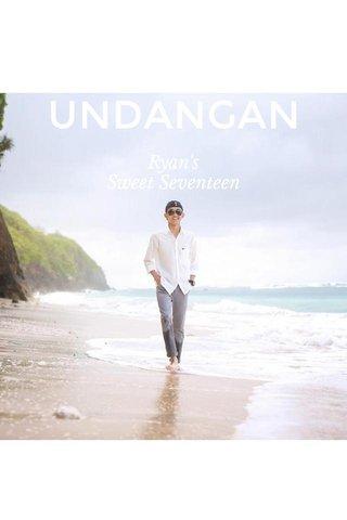 UNDANGAN Ryan's Sweet Seventeen