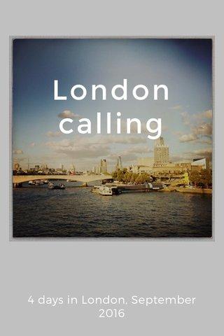 London calling 4 days in London, September 2016