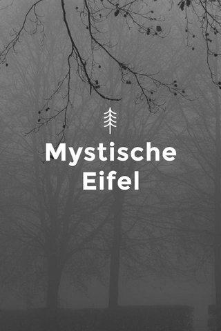 Mystische Eifel
