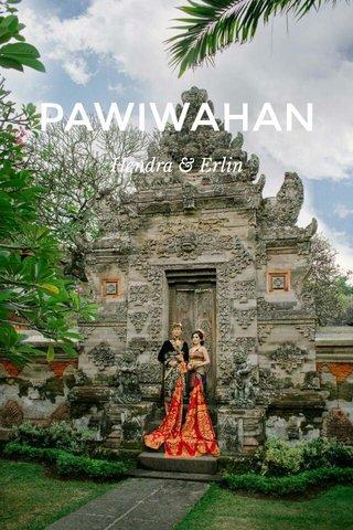 PAWIWAHAN Hendra & Erlin