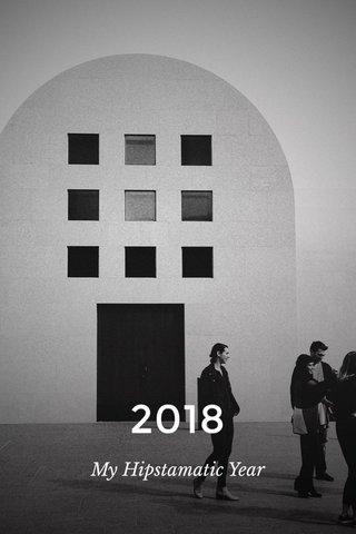 2018 My Hipstamatic Year