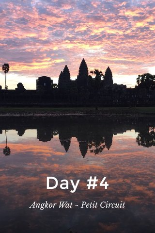 Day #4 Angkor Wat ~ Petit Circuit