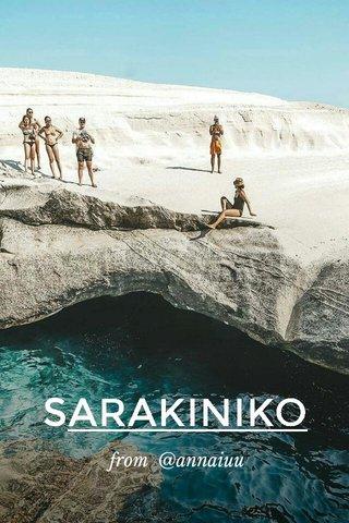 SARAKINIKO from @annaiuu