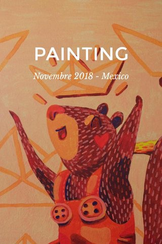 PAINTING Novembre 2018 - Mexico