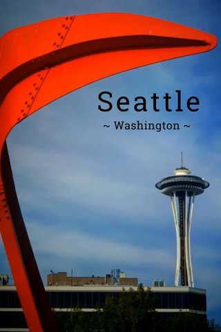 Seattle ~ Washington ~