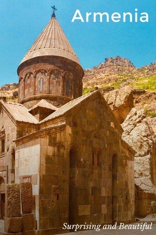 Armenia Surprising and Beautiful