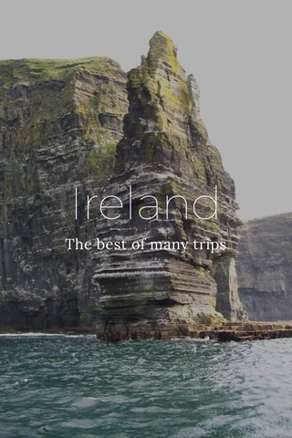 Ireland The best of many trips