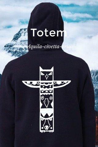 Totem Aquila-civetta-orso