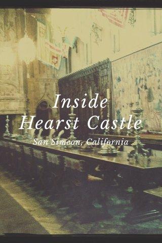 Inside Hearst Castle San Simeon, California