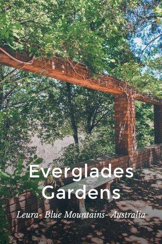 Everglades Gardens Leura- Blue Mountains- Australia