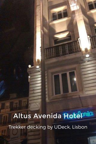 Altus Avenida Hotel Trekker decking by UDeck, Lisbon