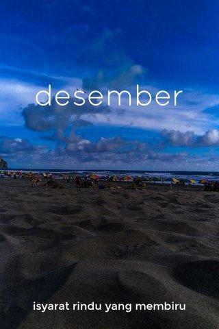 desember isyarat rindu yang membiru