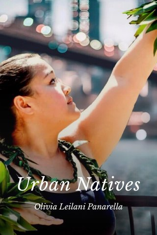 Urban Natives Olivia Leilani Panarella