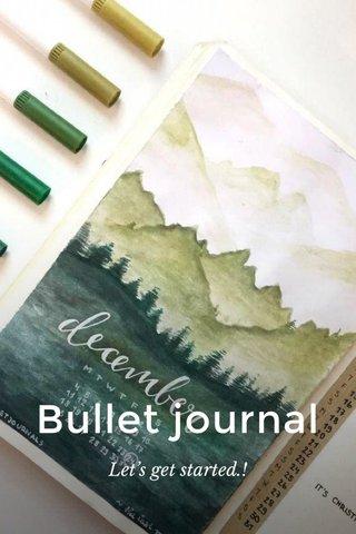 Bullet journal Let's get started.!