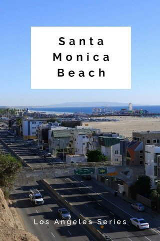 Santa Monica Beach Los Angeles Series