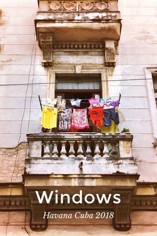 Windows Havana Cuba 2018
