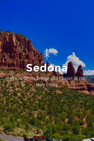 Sedona Hike to Devils Bridge and Chapel of the Holy Cross