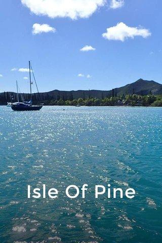 Isle Of Pine