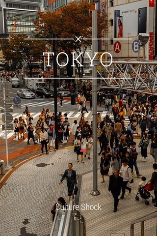 TOKYO Culture Shock