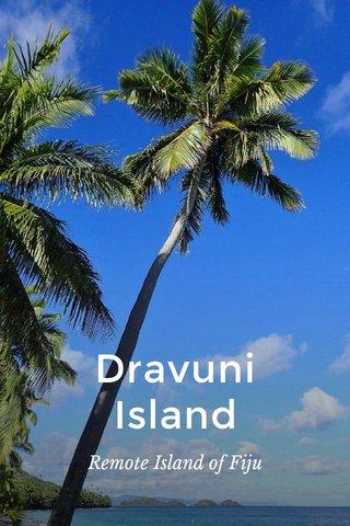 Dravuni Island Remote Island of Fiju