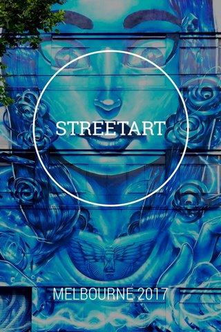STREETART MELBOURNE 2017