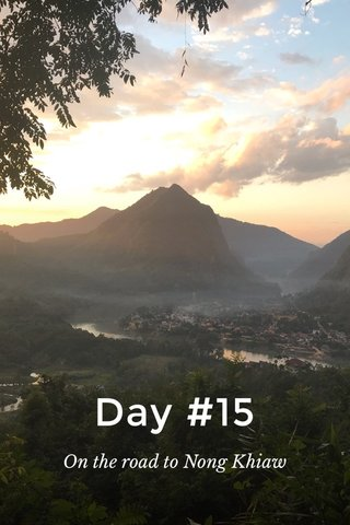 Day #15 On the road to Nong Khiaw