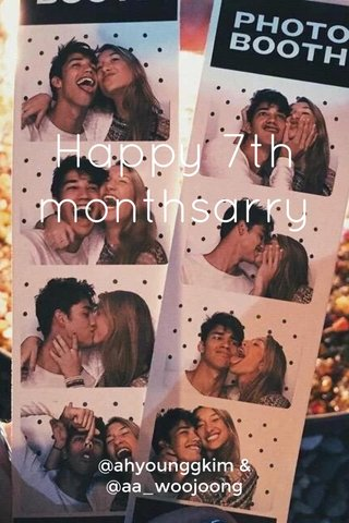 Happy 7th monthsarry @ahyounggkim & @aa_woojoong