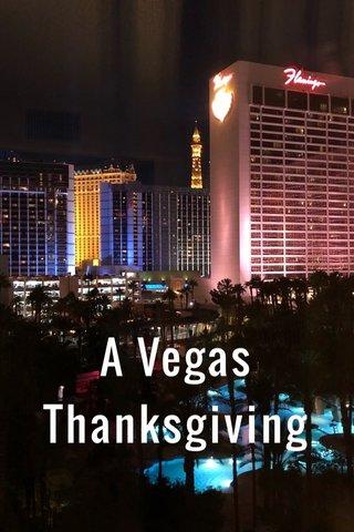A Vegas Thanksgiving