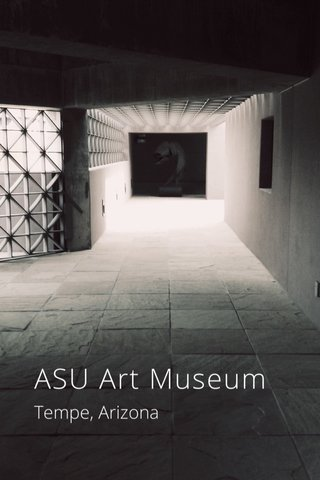 ASU Art Museum Tempe, Arizona