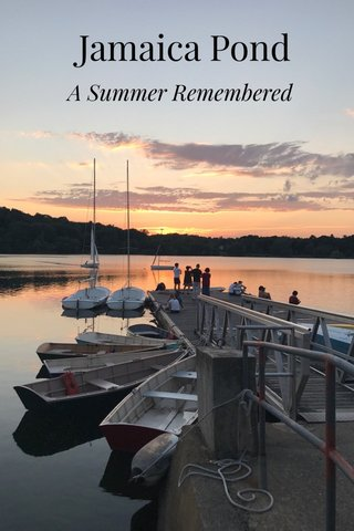 Jamaica Pond A Summer Remembered