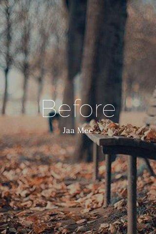 Before Jaa Mee