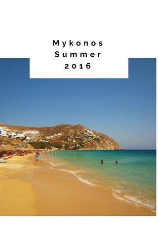 Mykonos Summer 2016