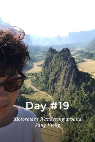 Day #19 Motorbike's Wandering around Vang Vieng
