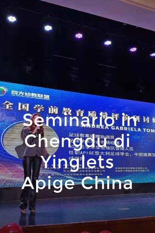 Seminario in Chengdu di Yinglets Apige China