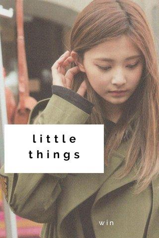 little things win