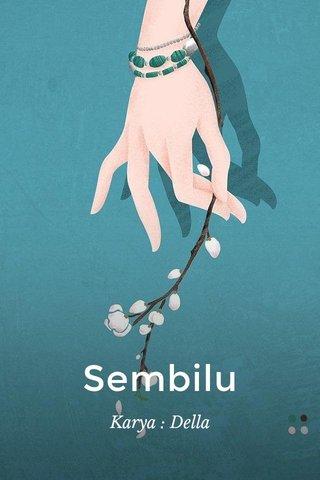 Sembilu Karya : Della