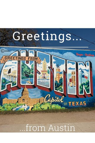 Greetings... ...from Austin