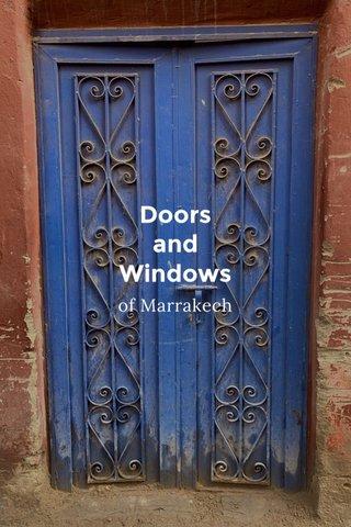 Doors and Windows of Marrakech
